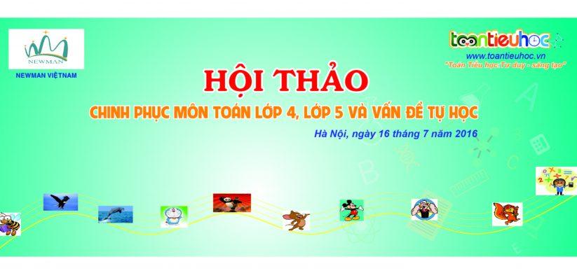 HỘI THẢO : CHINH PHỤC MÔN TOÁN LỚP 4; LỚP 5